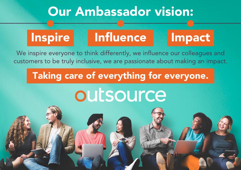 Outsource UK Inclusion Ambassadors Mission Statement